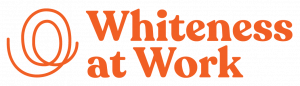 whiteness at work logo-orange
